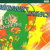 Let's Go Dancing by Gregory Isaacs