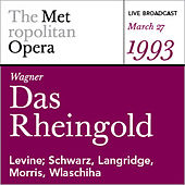 Wagner: Das Rheingold (March 27, 1993) by Various Artists