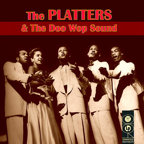 The Platters & The Doo Wop Sound by Various Artists