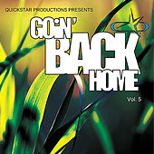 Quicsktar Productions Presents : Goin Back Home volume 5 by Various Artists