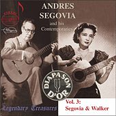 Segovia and His Contemporaries - Vol. 3 by Various Artists