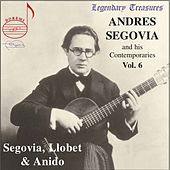 Andres Segovia and His Comtemporaries, Vol. 6 by Various Artists