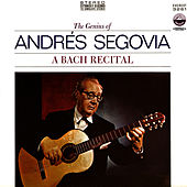 A Bach Recital (Digitally Remastered) by Andres Segovia