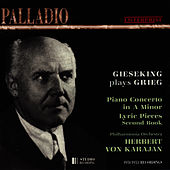 Grieg: Concerto for Piano and Orchestra, Lyric Pieces by Walter Gieseking