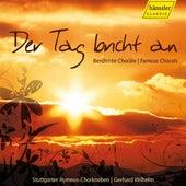Der Tag bricht an: Famous Chorales by Stuttgarter Hymnus-Chorknaben