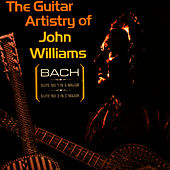 The Artistry Of  John Williams (Digitally Remastered) by John Williams (Guitar)