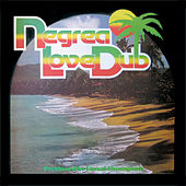 The Evolution of Dub, Vol. 3: The Descent of Version - Negrea Love Dub by Linval Thompson