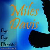 Bye Bye Blackbird (November 1958) by Miles Davis