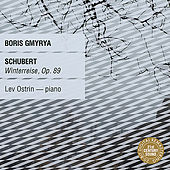 Schubert: Winterreise, Op. 89 by Boris Gmyrya