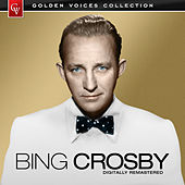 Golden Voices (Remastered) by Bing Crosby