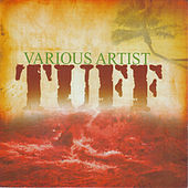 Tuff by Various Artists