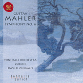 Mahler: Symphony No. 6 by David Zinman
