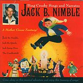 Jack B. Nimble by Bing Crosby