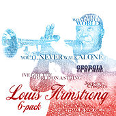 Six Pack - Louis Armstrong by Louis Armstrong