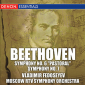 Beethoven: Symphonies No. 6 Pastoral and No. 7 by Moscow RTV Symphony Orchestra