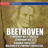 Beethoven: Symphonies Nos. 3 & 5 by Moscow RTV Symphony Orchestra