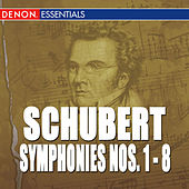 Schubert: Symphonies 1-8 by Various Artists