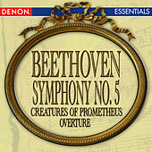 Beethoven: Symphony No. 5 - Creatures of Prometheus Overture by Various Artists