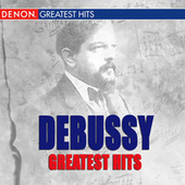 Debussy Greatest Hits by Various Artists