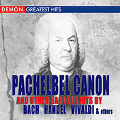 Pachelbel and Other Baroque Favorites by Various Artists