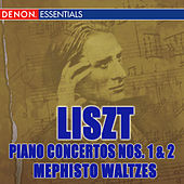 Liszt: Piano Concertos Nos. 1 & 2 - Mephisto Waltzes by Various Artists