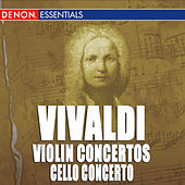 Vivaldi: Concerto for Violins, RV 549, 567, 550 & 578 - Concerto for Cello, RV 404 & 415 by Various Artists