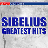 Sibelius: Greatest Hits by Various Artists