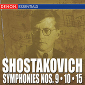 Shostakovich: Symphonies Nos. 9 - 10 - 15 by Various Artists