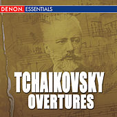 Tchaikovsky: Overtures by Various Artists
