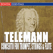 Telemann: Concerto for Trumpet, Strings & B.c. - Sonata In F Major - Concerto for Block Flute, Strin by Various Artists
