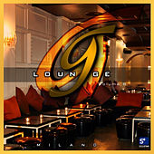 G Lounge Milano Volume 6 by Various Artists