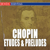 Chopin: Etudes, Op. 10 - Preludes, Op. 28 by Various Artists
