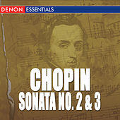 Chopin: Sonata No. 2 & 3 by Valery Vishnevsky