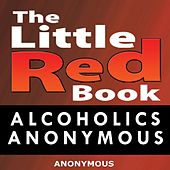 The Little Red Book (Alcoholics Anonymous) by Anonymous (Classical)