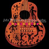 El Diablo Suelto by John Williams (Guitar)