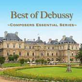 Best of Debussy: Composers Essential Series by Various Artists