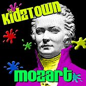 KidzTown: Mozart by Various Artists