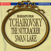 Tchaikovsky: Nutcracker - Swan Lake Highlights by Vladimir Fedoseyev