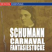 Schumann: Carnaval - Fantasiestucke for piano by Various Artists