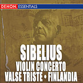 Sibelius: Violin Concerto - Valse Triste - Finlandia by Various Artists