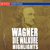 Wagner: Die Walkure Highlights by Hans Swarowsky