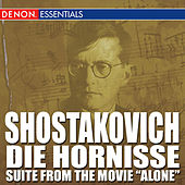 Shostakovich: Die Hornisse Op. 97a - Suite to Alone by Various Artists
