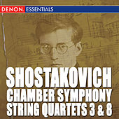 Shostakovich: Chamber Symphony - String Quartets by Various Artists