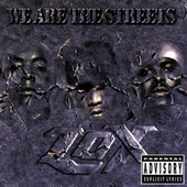 We Are The Streets by The Lox