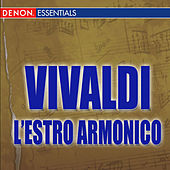 Vivaldi: L'estro Armonico by Various Artists