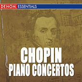Chopin: Concerto for Piano and Orchestra Nos. 1 & 2 by Various Artists