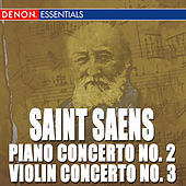 Saint Saens: Concertos for Piano and Violin - Orchestral Works by Various Artists