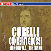 Corelli: Concerto Grossi No. 1 - 4 by David Oistrakh