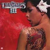 The Trammps III by The Trammps