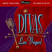 Ultra-Lounge: Divas Las Vegas! by Various Artists
